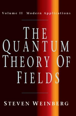 Book cover The Quantum Theory of Fields, Vol. 2: Modern Applications