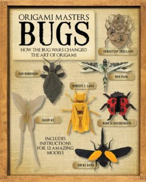 Copertina Origami Masters: Bugs: How the Bug Wars Changed the Art of Origami