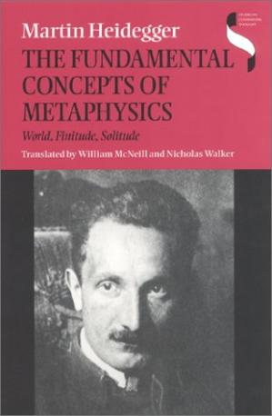 Book cover The Fundamental Concepts of Metaphysics: World, Finitude, Solitude