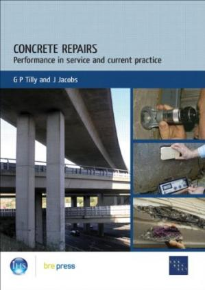 Book cover Concrete Repairs: Performance in Service and Current Practice (EP 79)