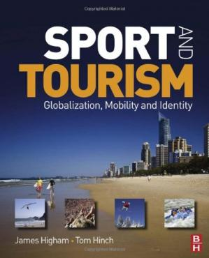 Book cover Sport and Tourism: Globalization, mobility and Identity