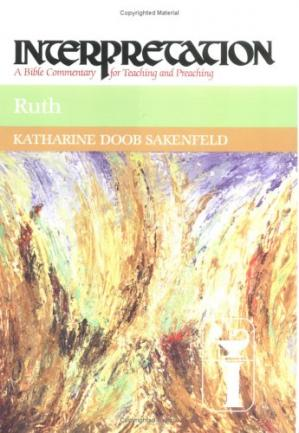 表紙 Ruth: A Bible Commentary for Teaching and Preaching (Interpretation, a Bible Commentary for Teaching and Preaching)
