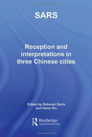 Book cover Sars: Reception and Interpretation in Three Chinese Cities