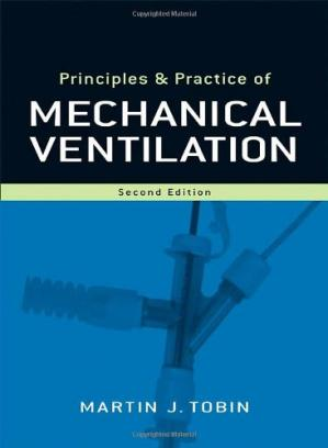 Portada del libro Principles and Practice of Mechanical Ventilation, 2nd Edition