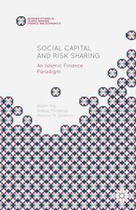 Book cover Social Capital and Risk Sharing: An Islamic Finance Paradigm