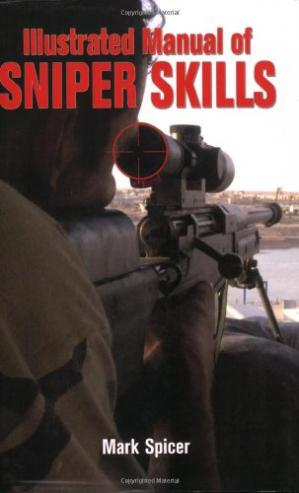 Book cover Illustrated Manual of Sniper Skills