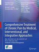 Book cover Comprehensive Treatment of Chronic Pain by Medical, Interventional, and Integrative Approaches: The AMERICAN ACADEMY OF PAIN MEDICINE Textbook on Patient Management