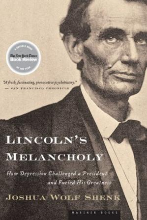غلاف الكتاب Lincoln's Melancholy: How Depression Challenged a President and Fueled His Greatness