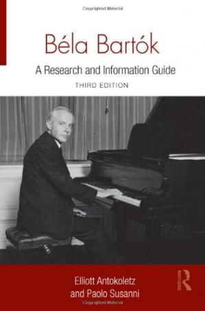 Book cover Béla Bartók: A Research and Information Guide (Routledge Music Bibliographies)