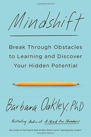 Book cover Mindshift: Break Through Obstacles to Learning and Discover Your Hidden Potential