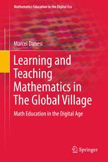 Book cover Learning and Teaching Mathematics in The Global Village: Math Education in the Digital Age