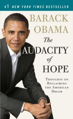 Обложка книги The Audacity of Hope. Thoughts on Reclaiming the American Dream