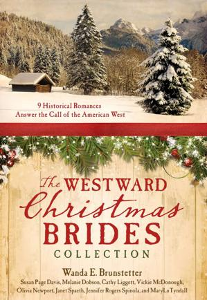 Εξώφυλλο βιβλίου The WESTWARD Christmas BRIDES COLLECTION: 9 Historical Romances Answer the Call of the American West