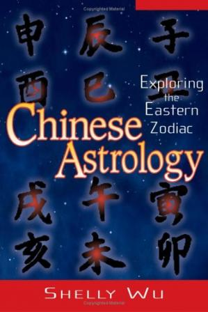 Book cover Chinese Astrology: Exploring The Eastern Zodiac