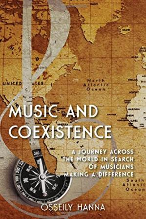 表紙 Music and Coexistence: A Journey across the World in Search of Musicians Making a Difference