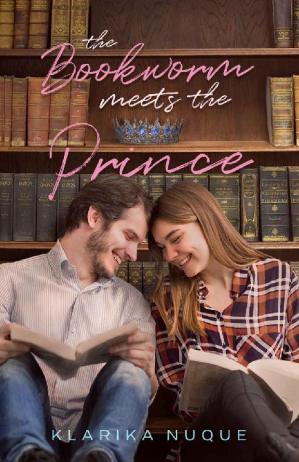 Book cover The Bookworm Meets The Prince: A Young Adult Romance