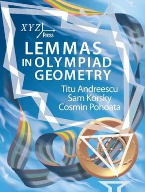 Book cover Lemmas in Olympiad Geometry