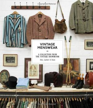 Buchdeckel Vintage menswear : a collection from the Vintage Showroom