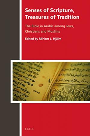 Copertina Senses of Scripture, Treasures of Tradition, The Bible in Arabic among Jews, Christians and Muslims