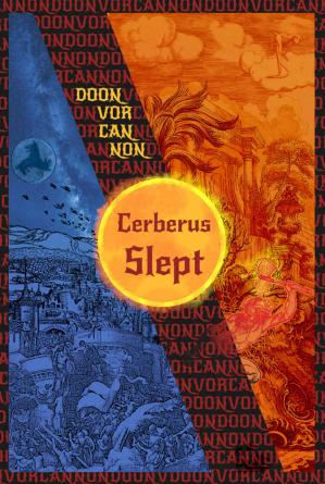 Book cover Cerberus Slept (Summit of the Sun Book 1)