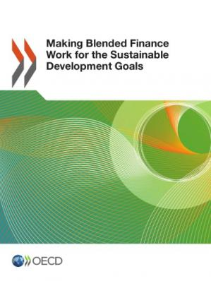 Book cover Making Blended Finance Work for the Sustainable Development Goals