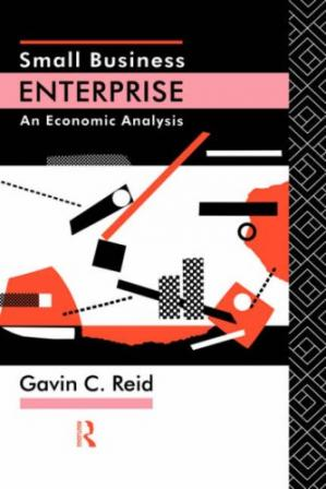 Book cover Small Business Enterprise: An Economic Analysis