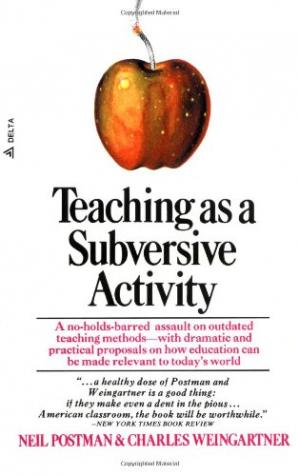 Book cover Teaching As a Subversive Activity