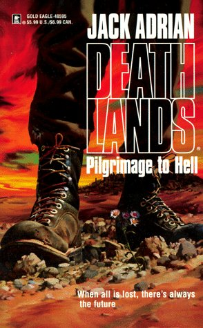 Book cover Deathlands 01 Pilgrimage to Hell
