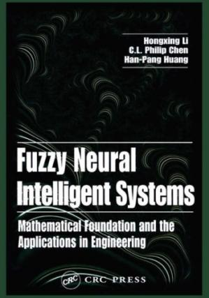 Обкладинка книги Fuzzy neural intelligent systems: mathematical foundation and the applications in engineering