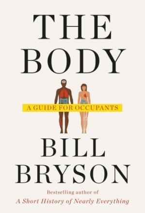 Book cover The Body: A Guide for Occupants
