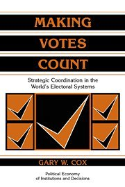 Book cover Making Votes Count: Strategic Coordination in the World's Electoral Systems