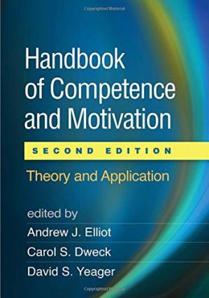 Book cover Handbook of Competence and Motivation: Theory and Application