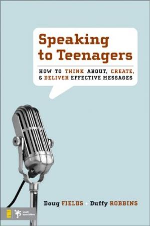 पुस्तक कवर Speaking to Teenagers: How to Think About, Create, and Deliver Effective Messages