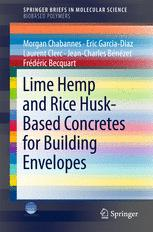 Book cover Lime Hemp and Rice Husk-Based Concretes for Building Envelopes