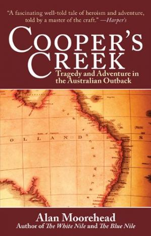Book cover Cooper's Creek: Tragedy and Adventure in the Australian Outback