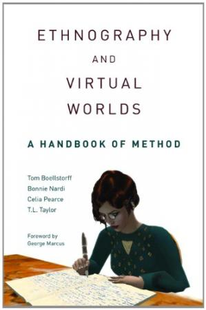 Book cover Ethnography and Virtual Worlds: A Handbook of Method