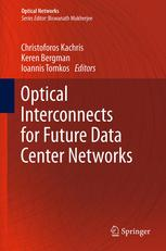 Book cover Optical Interconnects for Future Data Center Networks