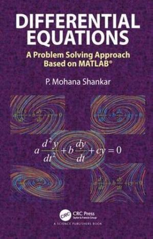 Book cover Differential Equations: A Problem Solving Approach Based on MATLAB