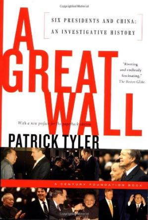 Book cover A Great Wall: Six Presidents and China