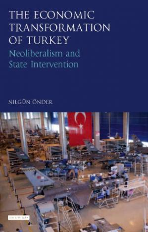 Book cover Economic transformation of Turkey : neoliberalism and state intervention