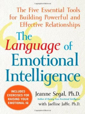 书籍封面 The Language of Emotional Intelligence: The Five Essential Tools for Building Powerful and Effective Relationships