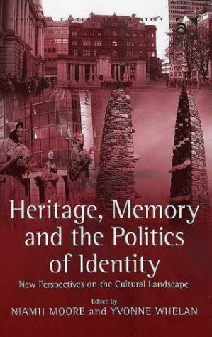 Portada del libro Heritage, Memory and the Politics of Identity: New Perspectives on the Cultural Landscape