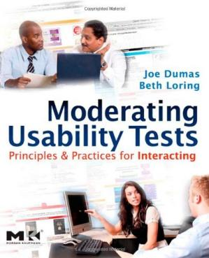 Copertina Moderating usability tests: principles and practice for interacting