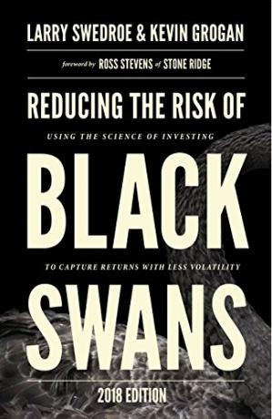 Book cover Reducing the Risk of Black Swans: Using the Science of Investing to Capture Returns with Less Volatility, 2018 Edition
