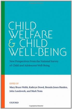 Portada del libro Child welfare and child well-being: new perspectives from the national survey of child and adolescent well-being