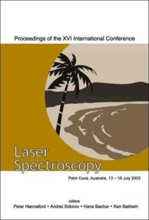 Book cover Laser Spectroscopy: Proceedings of the XVI International Conference, Palm Cove, Queensland, Australia 13-18 July 2003