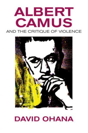 Book cover Albert Camus and the Critique of Violence