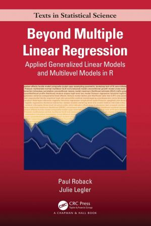 Book cover Beyond Multiple Linear Regression-Applied Generalized Linear Models and Multilevel Models in R