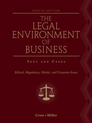 Book cover Study guide to accompany The legal environment of business: text & cases--ethical, regulatory, global, and corporate issues, eighth edition