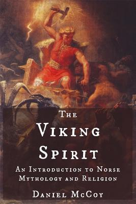 Book cover The Viking Spirit: An Introduction to Norse Mythology and Religion
